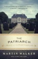 Product The Patriarch: A Mystery of the French Countryside