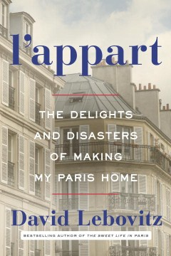 Product L'appart: The Delights and Disasters of Making My Paris Home