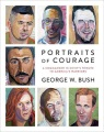 Product Portraits of Courage: A Commander in Chief's Tribute to America's Warriors