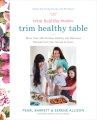 Product Trim Healthy Mama's Trim Healthy Table: More Than 300 All-new Healthy and Delicious Recipes from Our Homes to Yours