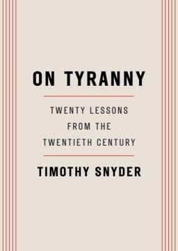 Product On Tyranny: Twenty Lessons from the Twentieth Century