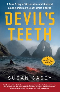 Product The Devil's Teeth: A True Story of Obsession And Survival Among America's Great White Sharks
