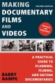 Product Making Documentary Films and Videos
