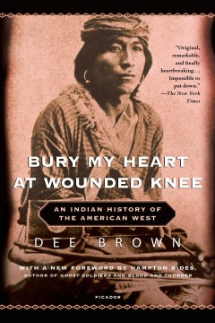 Product Bury My Heart at Wounded Knee: An Indian History of the American West