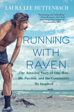 Product Running With Raven: The Amazing Story of One Man, His Passion, and the Community He Inspired