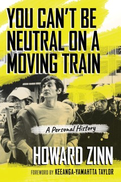 Product You Can't Be Neutral on a Moving Train: A Personal History