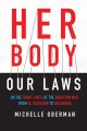 Product Her Body, Our Laws