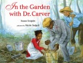 Product In the Garden With Dr. Carver