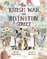 Product The Knish War on Rivington Street