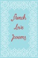 Product French Love Poems