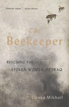 Product The Beekeeper: Saving the Stolen Women of Iraq