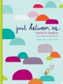 Product Just Between Us: A No-stress, No-rules Journal for Girls and Their Moms