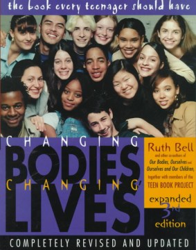 Product Changing Bodies, Changing Lives: A Book for Teens on Sex and Relationships