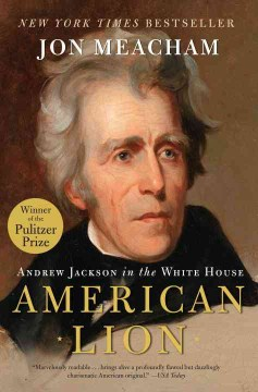 Product American Lion: Andrew Jackson in the White House