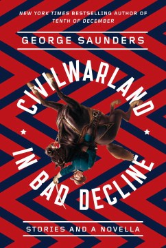 Product CivilWarLand in Bad Decline: Stories and a Novella