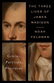 Product The Three Lives of James Madison