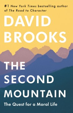 Product The Second Mountain: The Quest for a Moral Life