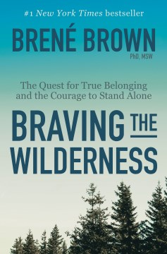 Product Braving the Wilderness: The Quest for True Belonging and the Courage to Stand Alone