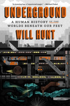 Product Underground: A Human History of the Worlds Beneath Our Feet