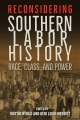 Product Reconsidering Southern Labor History