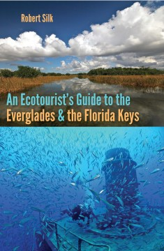 Product An Ecotourist's Guide to the Everglades and the Florida Keys