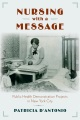 Product Nursing With a Message: Public Health Demonstration Projects in New York City