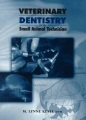 Product Veterinary Dentistry for the Small Animal Technici