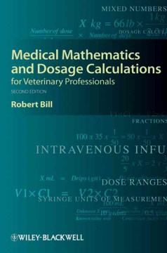 Product Medical Mathematics and Dosage Calculations for Veterinary Professionals