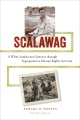 Product Scalawag: A White Southerner's Journey Through Segregation to Human Rights Activism