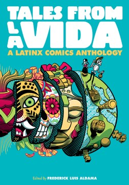 Product Tales from La Vida: A Latinx Comics Anthology