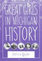 Product Great Girls in Michigan History