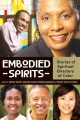 Product Embodied Spirits: Stories of Spiritual Directors of Color