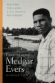 Product Remembering Medgar Evers: Writing the Long Civil Rights Movement