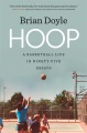 Product Hoop: A Basketball Life in Ninety-five Essays