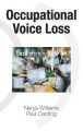 Product Occupational Voice Loss
