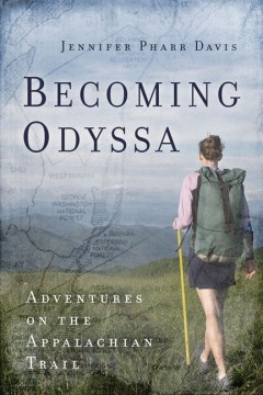 Product Becoming Odyssa: Adventures on the Appalachian Trail