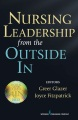 Product Nursing Leadership from the Outside In