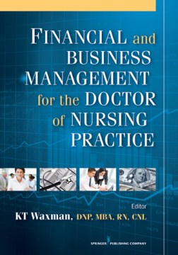 Product Financial and Business Management for the Doctor of Nursing Practice