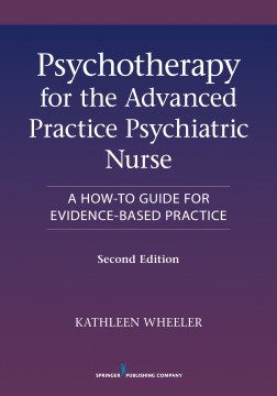 Product Psychotherapy for the Advanced Practice Psychiatric Nurse: A How-to Guide for Evidence-Based Practice