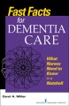 Product Fast Facts for Dementia Care