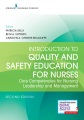Product Introduction to Quality and Safety Education for Nurses: Core Competencies for Nursing Leadership and Management