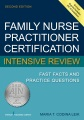 Product Family Nurse Practitioner Certification Intensive Review: Fast Facts and Practice Questions
