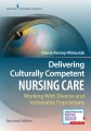 Product Delivering Culturally Competent Nursing Care: Working With Diverse and Vulnerable Populations