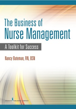 Product The Business of Nurse Management: A Toolkit for Success