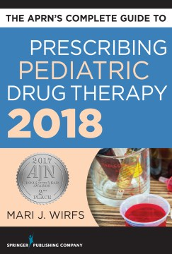 Product The Aprn's Complete Guide to Prescribing Pediatric Drug Therapy 2018