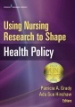 Product Using Nursing Research to Shape Health Policy