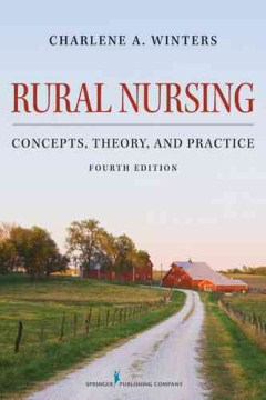 Product Rural Nursing: Concepts, Theory, and Practice
