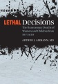 Product Lethal Decisions