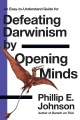 Product Defeating Darwinsim by Opening Minds