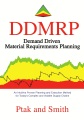 Product Demand Driven Material Requirements Planning Ddmrp